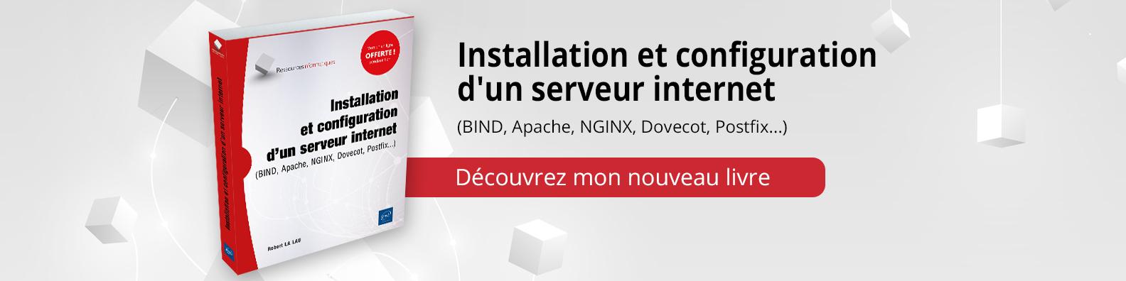 Installation et configuration d'un serveur internet