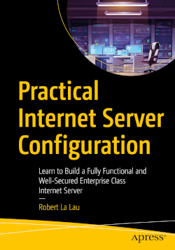Book: Practical Internet Server Configuration